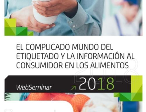 """WEBSEMINAR  """"EL COMPLICADO MUNDO DEL ETIQUETADO Y LA INFORMACIÓN AL CONSUMIDOR EN LOS ALIMENTOS"""""""